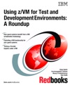 Using ZVM For Test And Development Environments A Roundup