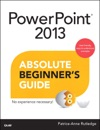 PowerPoint 2013 Absolute Beginners Guide