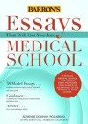 Essays That Will Get You Into Medical School 4th Edition