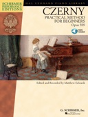 Carl Czerny - Practical Method for Beginners, Op. 599 (Music Instruction)