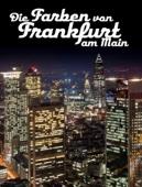 Die Farben von Frankfurt am Main