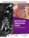 Hodder GCSE History For Edexcel Medicine Through Time C1250Present
