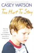 Too Hurt to Stay