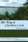 The King Of Cherokee Creek