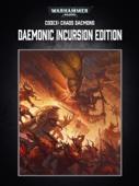 Codex: Chaos Daemons - Daemonic Incursion Edition (Enhanced Edition) - Games Workshop Cover Art