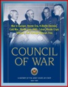 Council Of War A History Of The Joint Chiefs Of Staff 1942-1991 - War In Europe Atomic Era H-Bomb Decision Cold War Missile Gap BMD Cuban Missile Crisis Vietnam Iran Hostage Rescue Iraq