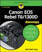 Canon EOS Rebel T6/1300D For Dummies - Julie Adair King Cover Art