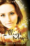 Illicit Magic Book 1 Stella Mayweather Series