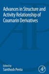 Advances In Structure And Activity Relationship Of Coumarin Derivatives Enhanced Edition