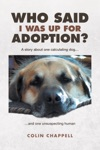 Who Said I Was Up For Adoption