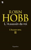 Robin Hobb - L'assassin royal (Tome 2) - L'Assassin du roi illustration