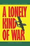 A Lonely Kind Of War