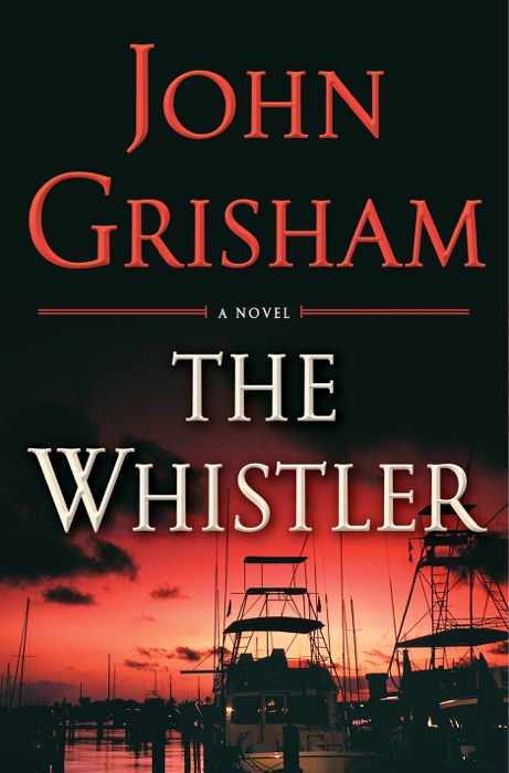 The Whistler John Grisham Book