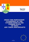 About The Portuguese Citizenship Of The Citizens Born In The Former State Of India And Their Descendants