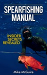 Spearfishing Manual Insider Secrets Revealed