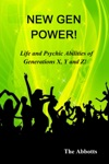 New Gen Power Life And Psychic Abilities Of Generations X Y  Z