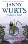 Initiates Trial The Wars Of Light And Shadow Book 9