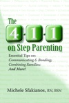 The 4-1-1 On Step Parenting Essential Tips On Communicating  Bonding Combining Families And More