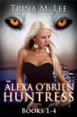Alexa O'Brien Huntress Book 1-4 Box Set