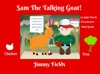 Sam The Talking Goat
