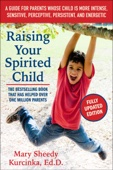 Raising Your Spirited Child, Third Edition - Mary Sheedy Kurcinka Cover Art