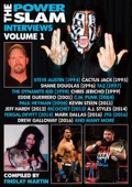 The Power Slam Interviews Volume 1