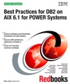 Best Practices For DB2 On AIX 61 For POWER Systems