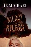 Kilroy Kilroy