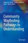 Community Wayfinding Pathways To Understanding