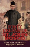 Forty Dreams Of St John Bosco