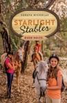 Starlight Stables Bush Bolts Book 3