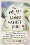 The Lost Art Of Reading Natures Signs