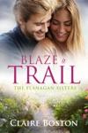 Blaze A Trail