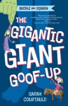 Buckle And Squash The Gigantic Giant Goof-up