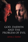 God Darwin And The Problem Of Evil