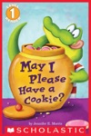 May I Please Have A Cookie Scholastic Reader Level 1