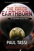 The Exiled Earthborn - Paul Tassi Cover Art