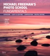 Michael Freemans Photo School Fundamentals
