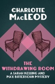 Charlotte MacLeod - The Withdrawing Room  artwork