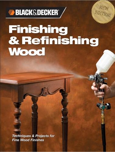Black  Decker Finishing  Refinishing Wood