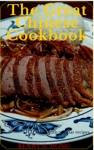 The Great Chinese Cookbook