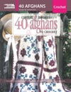 Contest Favorites-40 Afghans To Crochet