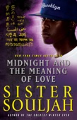 Midnight and the Meaning of Love - Sister Souljah Cover Art
