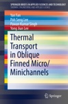 Thermal Transport In Oblique Finned MicroMinichannels