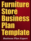 Furniture Store Business Plan Template Including 6 Special Bonuses