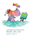 Alphebetical Principles Ready Set Go Book 2 Part 5