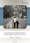Generational Curse Spiritual Appraisals Spiritual Struggles And Risk Factors For The Intergenerational Transmission Of Divorce