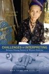 Challenges Of Interpreting Between Hmong Patients  Western Medicine