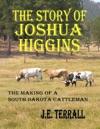 The Story Of Joshua Higgins