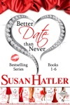 Better Date Than Never Boxed Set Books 1-6